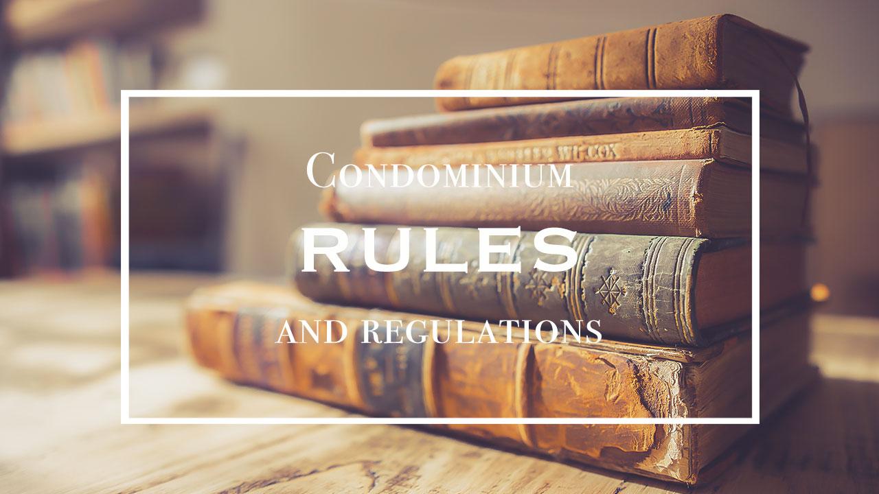 Condominium rules and regulations